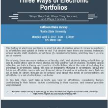 Three Ways of Electronic Portfolios with Kathleen Blake Yancey Flyer